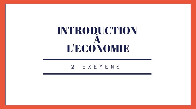 2 Examens d'introduction à l'économie S1