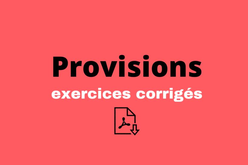 exercices corrigés provisions
