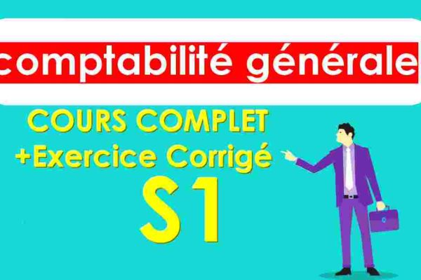 comptabilité générale s1 cours et exercices