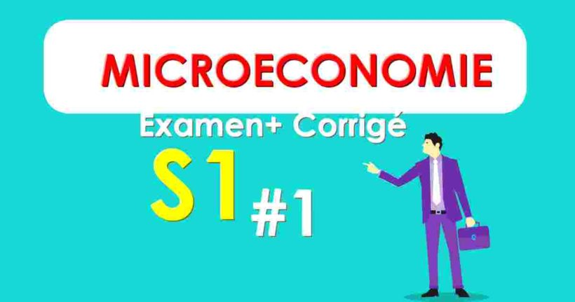 examen de microéconomie S1 corrigé