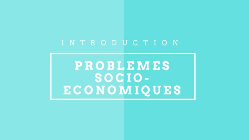 problèmes économiques et sociaux