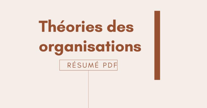 théories des organisations résumé