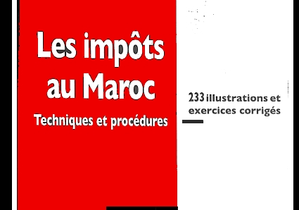 impôt au Maroc illustrations et exercices