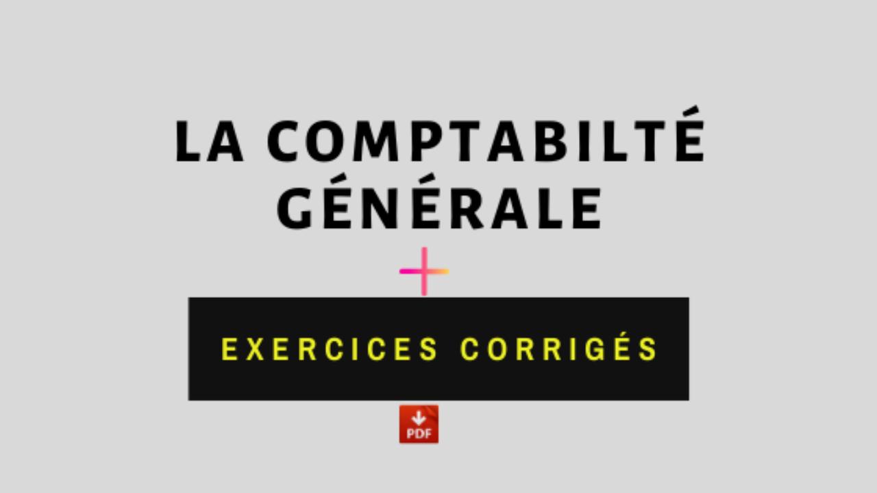 Livre De Comptabilite Generale Exercices Corriges Pdf Economie Et Gestion