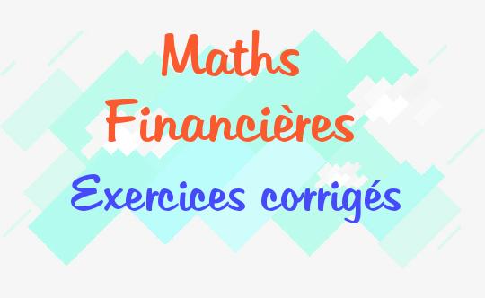exercices corrigés maths financières S2