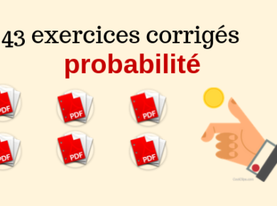 43 exercices corrigés de probabilité PDF