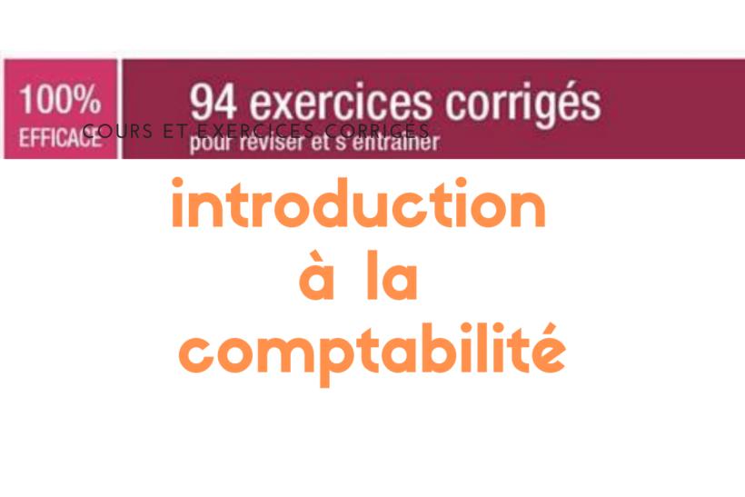 94 exercices corrigés de comptabilité générale pdf