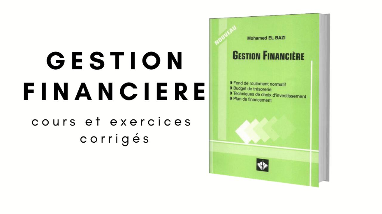 Gestion Financiere Cours Et Exercices Corriges Pdf Economie Et Gestion