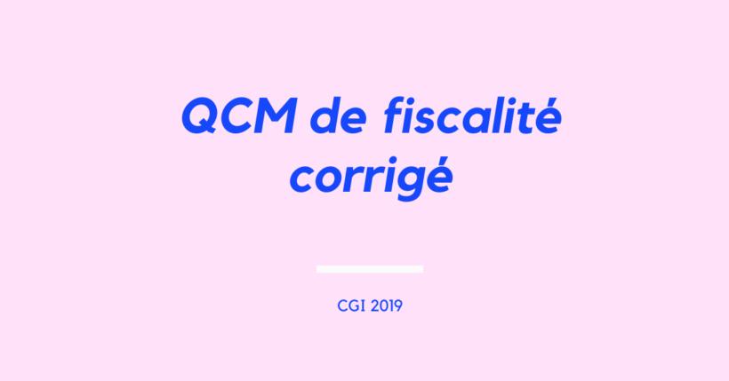 QCM de fiscalité corrigé (1)