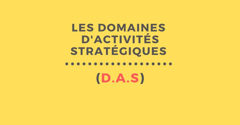 domaines d'activités stratégiques das