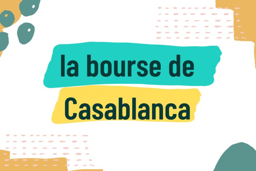 comment fonctionne la bourse de Casablanca