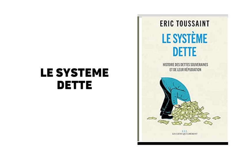 le système dette Eric toussaint pdf gratuit