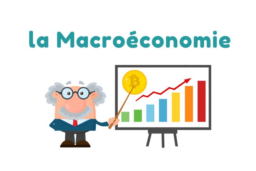 A quoi s'intéresse la macroéconomie